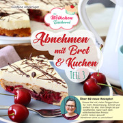 Abnehmen mit Brot & Kuchen 3