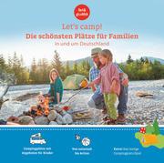 Let's Camp! Die schönsten Plätze für Familien in und um Deutschland - Cover