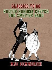 Kultur-Kuriosa Erster und Zweiter Band