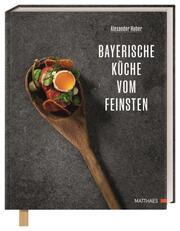 Bayerische Küche vom Feinsten