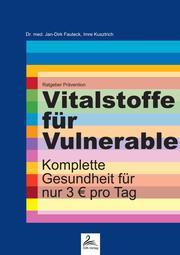Vitalstoffe für Vulnerable