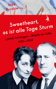 'Sweetheart, es ist alle Tage Sturm' Lyonel Feininger - Briefe an Julia - Cover