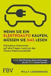 Wenn Sie ein Elektroauto kaufen, müssen Sie das lesen