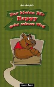 Der kleine Bär Happy geht seinen Weg
