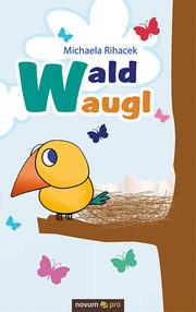 Waldwaugl