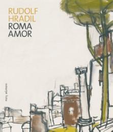 Rudolf Hradil.Roma - Amor