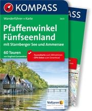 Kompass Wanderführer Pfaffenwinkel, Fünfseenland, Starnberger See, Ammersee