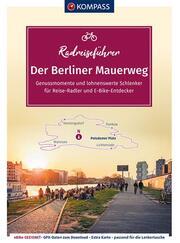 KOMPASS RadReiseFührer Der Berliner Mauerweg