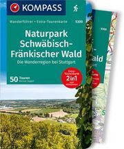 KOMPASS Wanderführer Naturpark Schwäbisch-Fränkischer Wald, Die Wanderregion bei Stuttgart