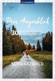 Dein Augenblick Schwarzwald