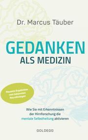 Gedanken als Medizin