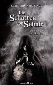 Die Schatten von Selmir