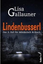 Lindenbusserl: Österreich Krimi
