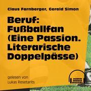 Beruf: Fußballfan