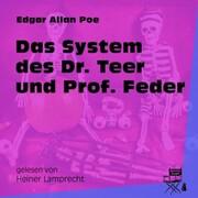 Das System des Dr. Teer und Prof. Feder (Ungekürzt) - Cover