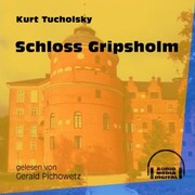 Schloss Gripsholm (Ungekürzt)