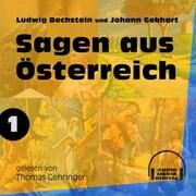 Sagen aus Österreich 1 (Ungekürzt)