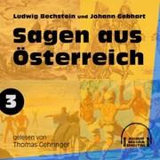 Sagen aus Österreich 3 (Ungekürzt)