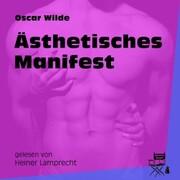 Ästhetisches Manifest (Ungekürzt)