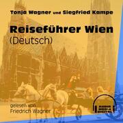 Reiseführer Wien (Ungekürzt)