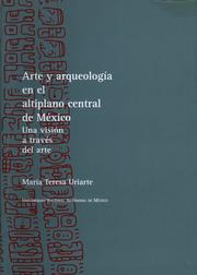 Arte y arqueología en el altiplano central de México
