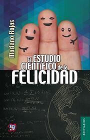 El estudio científico de la felicidad