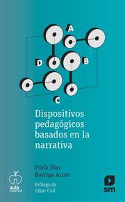 Dispositivos pedagógicos basados en la narrativa