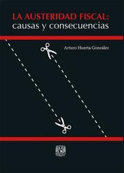La austeridad fiscal: causas y consecuencias