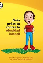 Guía práctica contra la obesidad infantil