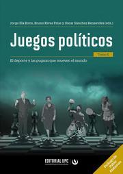 Juegos políticos (tomo II)