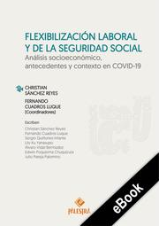 Flexibilización laboral y de la seguridad social