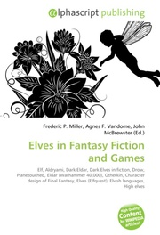 Elves in Fantasy Fiction and Games