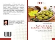 Analyse des défis de l'industrie de l'huile d'olive