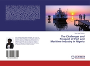The Challenges and Prospect of Port and Maritime Industry in Nigeria