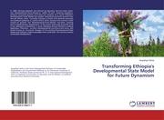 Transforming Ethiopia's Developmental State Model for Future Dynamism
