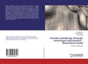 Powder metallurgy through centrifugal atomization - theoretical model