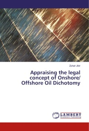 Appraising the legal concept of Onshore/ Offshore Oil Dichotomy