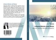 Urbane Blöcke und Netze