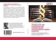 Traducción de convenios de colaboración universitaria inglés-español