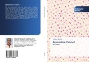 Bystematics, Volume I