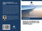 Chancen und Risiken für Singapore Airlines in der ASEAN-Region