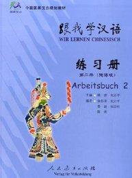 Wir lernen Chinesisch Volume II - Arbeitsbuch