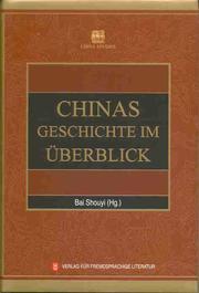 Chinas Geschichte im Überblick