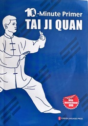 10-Minute Primer Tai Ji Quan (10-Minute Primer Series, English Edition)