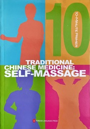 Traditional Chinese Medicine Self-Massage (10-Minute Primer Series, English Edition)