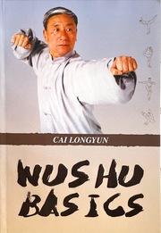 Wu Shu Basics (English Edition)