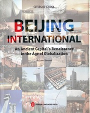 Beijing International: An Ancient Capital's Renaissance in the Age of Globalization