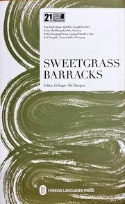 Sweetgrass Barracks