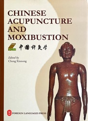 Chinese Acupuncture and Moxibustion (English Edition)