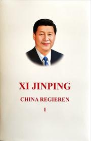 Xi Jinping: the Governance of China I